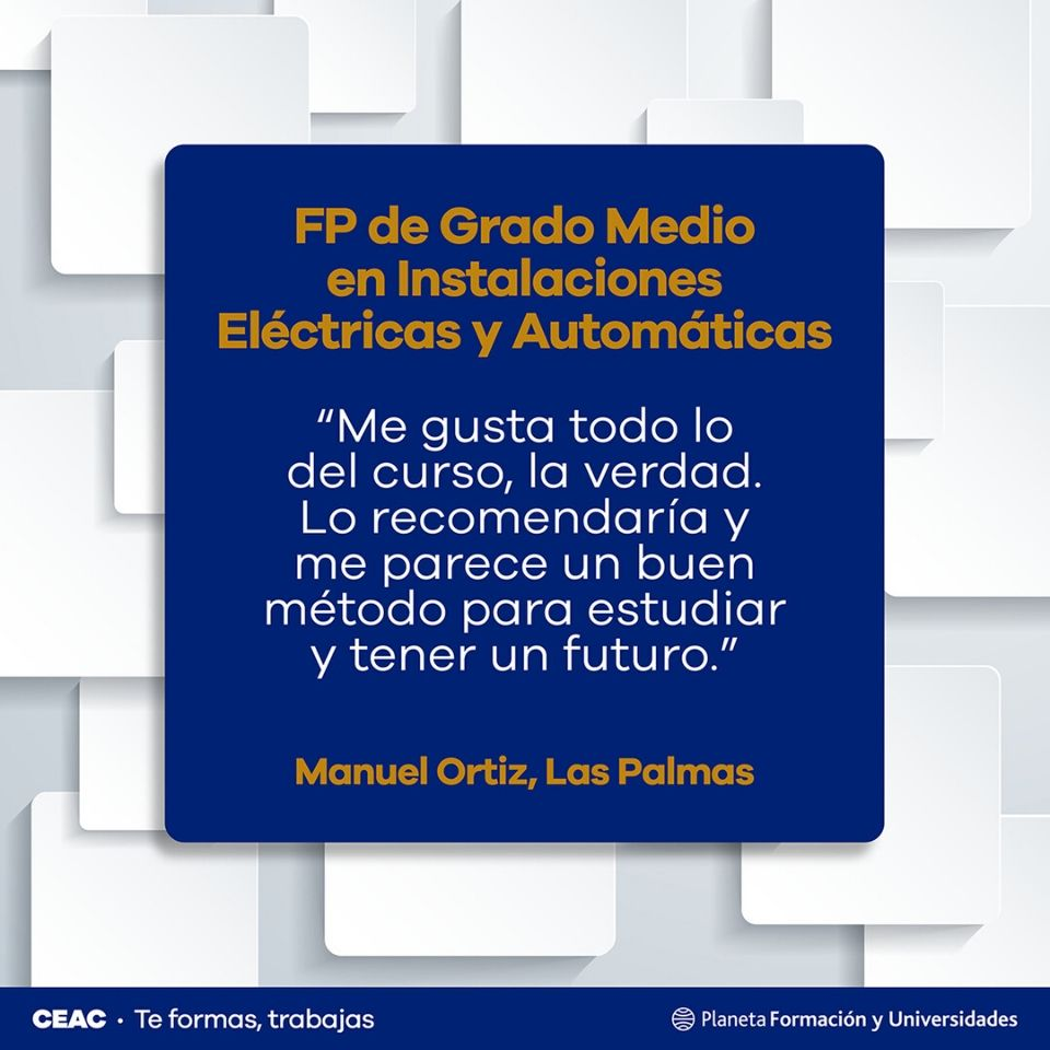 Opiniones sobre el Grado Superior en Instalaciones Eléctricas y Automáticas de CEAC